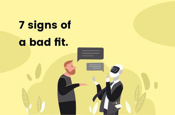 🔝 7 signs of a bad fit. Interview guide for candidates.