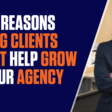3 Reasons Big Agency Clients Won't Help Grow Your Agency - Smart Agency Masterclass: Podcast for Digital Marketing Agencies