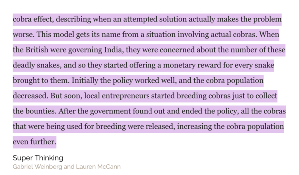 The Cobra Effect - When an attempted solution making the problem worse