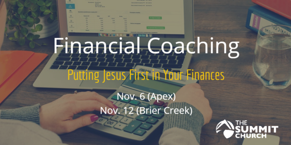 Meet with a Summit financial coach to process how you can put Jesus first in your finances. RSVP for your spot by clicking on the image above.