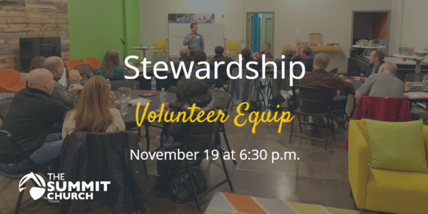 Do you serve in the Summit's Stewardship Ministry or would you like to learn more? Join us on Nov. 19 at our Brier Creek Campus to hear how to get involved in 2020! Click the image above for more details and to RSVP.