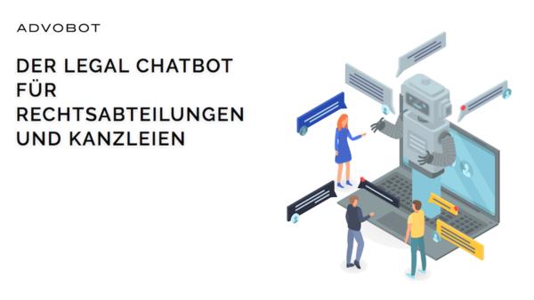 Advobot® - der Legal Chatbot für Rechtsabteilungen und Kanzleien