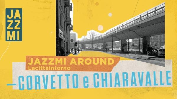 Jazzmi Free | Corvetto e Chiaravalle