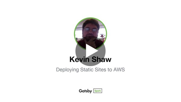 Deploying Static Sites to AWS - Kevin Shaw