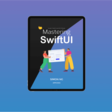 Announcing Mastering SwiftUI Book & Course