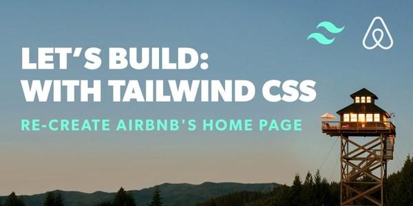 Re-create Airbnb's Home Page with Tailwind CSS