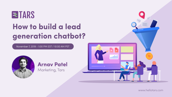 TARS Webinars: How to build a lead generation chatbot