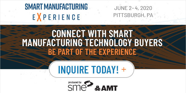 Be Part of the Smart Manufacturing Experience, June 2-4, 2020