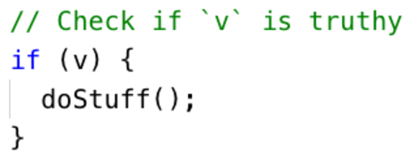 Do you really want to skip `doStuff()` if `v` is an empty string?