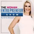 The Woman Entrepreneur Show on Spotify