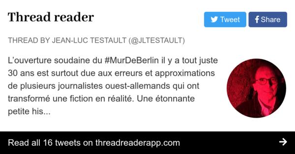 """Thread by @jltestault: """"L'ouverture soudaine du il y a tout juste 30 ans est surtout due aux erreurs et approximations de plusieurs journalistes ouest- […]"""" #MurDeBerlin"""