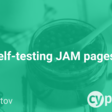 Self-testing JAM pages