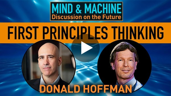 Donald Hoffman on First Principles Thinking in Cognitive Science, Secret Society of Brain Scientists