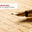 Facebook Ads: Long Form or Short Form - Andrea Vahl