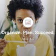 Organize. Plan. Succeed. - Issue #37 - Productivity, Planning, and Other Interesting Findings...