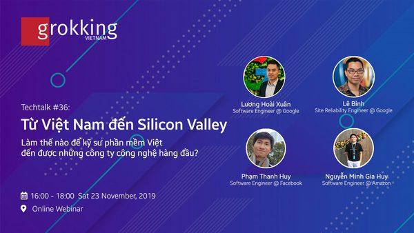 TechTalk #36: Online Webinar - Từ Việt Nam đến Silicon Valley