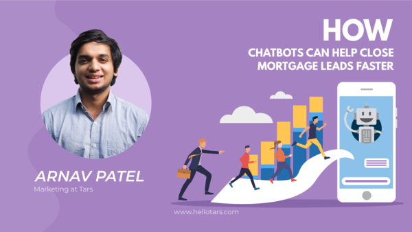 How Chatbots Can Help Close Mortgage Leads Faster