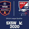 SXSW to Host 2020 eMLS Cup Presented by PlayStation | The Esports Observer