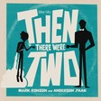 Mark Ronson x Anderson .Paak - Then There Were Two