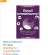 Retail Omnichannel: Tim Mason, Miya Knights, Gianluca Diegoli