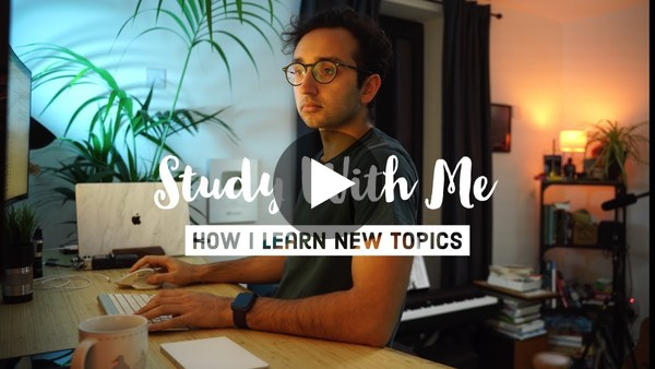 Study with Me + How I Learn New Content