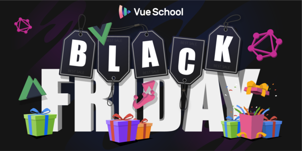 Vue School - Black Friday