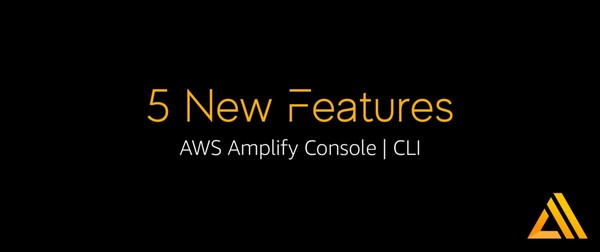 Amplify Console and CLI now work together — 🚀 Five new features
