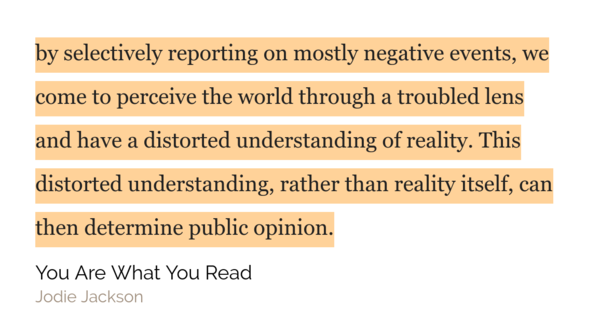 The media influences us to see the world as more troubled than it really is.