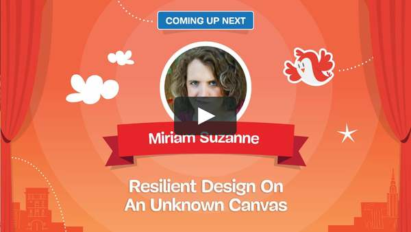 Resilient Design on an Unknown Canvas, by Miriam Suzanne