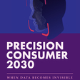 Precision Consumer 2030
