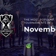 The most popular tournaments of November | Esports Charts