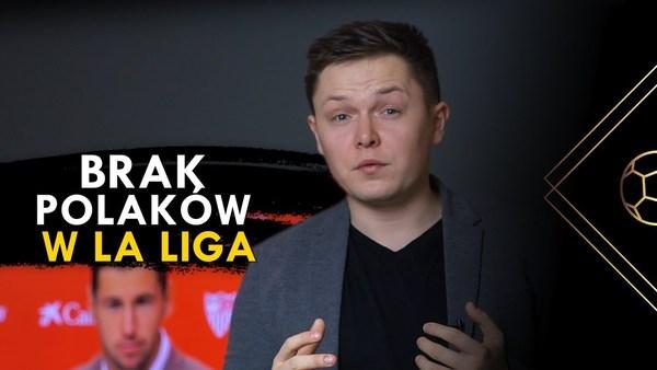 Dlaczego hiszpańskie kluby nie ściągają Polaków? [20 min]