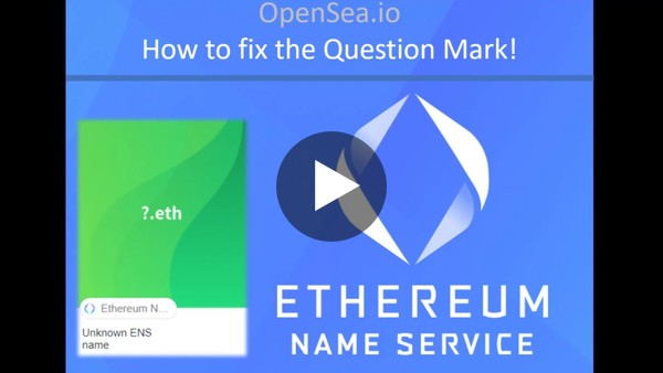 How to Fix OpenSea ENS Question Mark | ?.eth