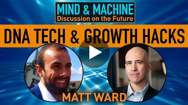 "Human Enhancement & Personal Performance Hacking with Matt Ward of ""The Disruptors"""