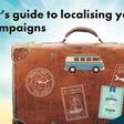 How to localise your travel campaigns on PPC and social media