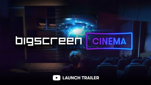 Watch the trailer for Bigscreen Cinema!