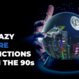 16 Crazy Future Predictions from the 90s | Valuer