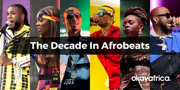 The Decade In Afrobeats: Top Artists Share the Moment They Knew African Pop Music Would Take Over the World
