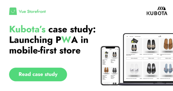 Kubota Case Study: Launching PWA in a mobile-first store