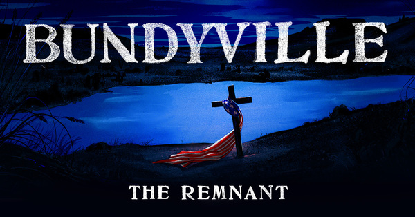 Bundyville: The Remnant