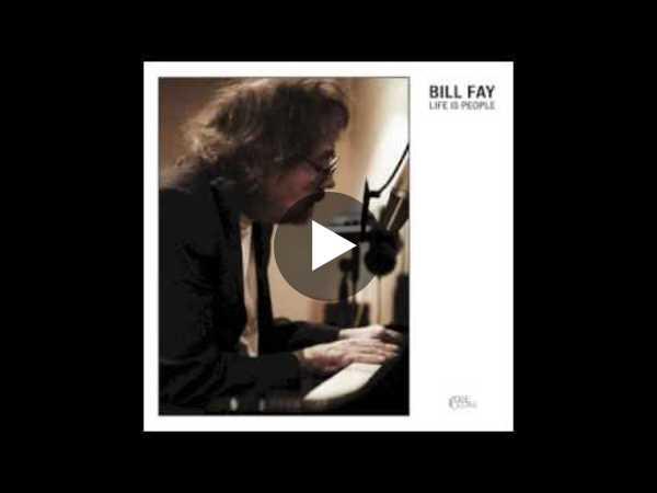 Bill Fay - The Healing Day