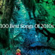 Popcorn | The 100 Best Songs of the 2010s