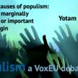 Economic causes of populism: Important, marginally important, or important on the margin | VOX, CEPR Policy Portal