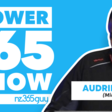 Power Automate with Audrie Gordon | Power 365 Show
