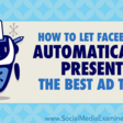 How to Let Facebook Automatically Present the Best Ad Text: Multiple Text Options