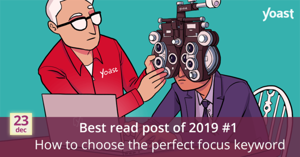 The perfect focus keyword for your post or page • Yoast