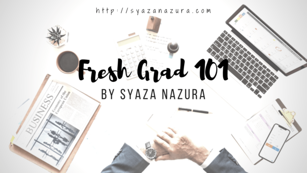 Fresh Grad 101 - So What Now? - Silent Confessions