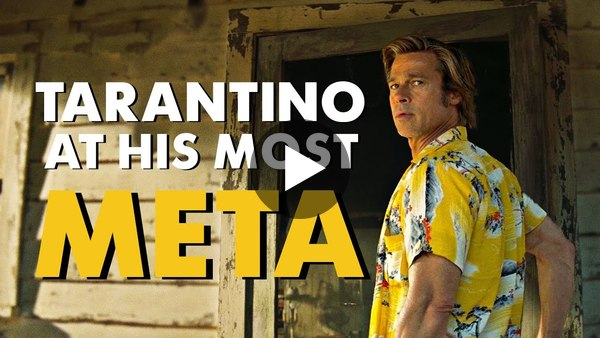 Once Upon a Time... in Hollywood | Tarantino at his Most Meta