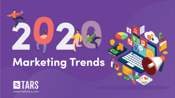 7 Digital Marketing Trends To Look Out For In 2020