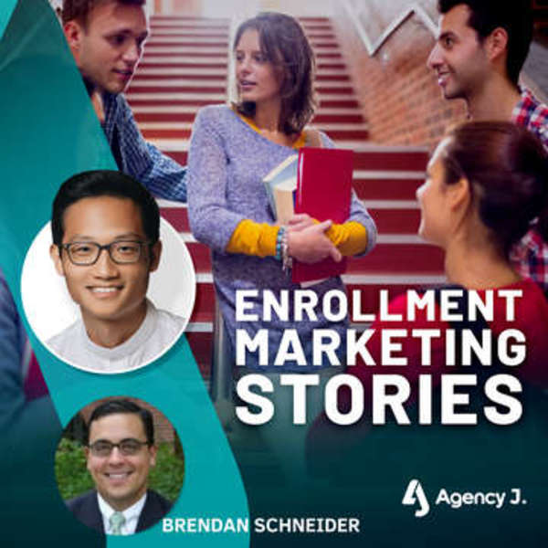 Enrollment Marketing Stories Podcast from Agency J